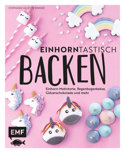 Einhorntastisch Backen, Das Backbuch von Stephanie Juliette Rinner, Mein Keksdesign