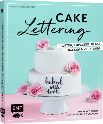 Das Buch zum neuen Handlettering Trend mit essbaren Brush Lettering Designs